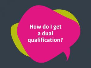 Dual Qualifications